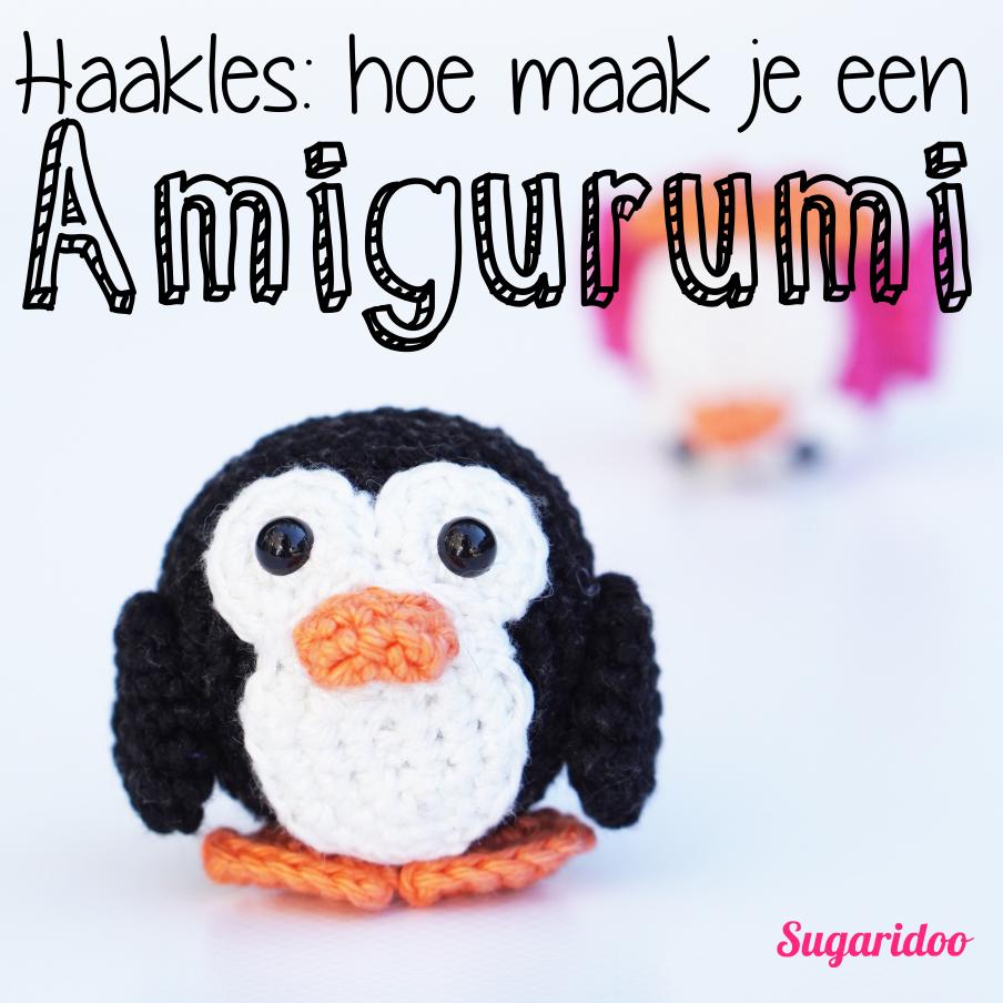 Sugaridoo Haakles - hoe maak je je eerste Amigurumi