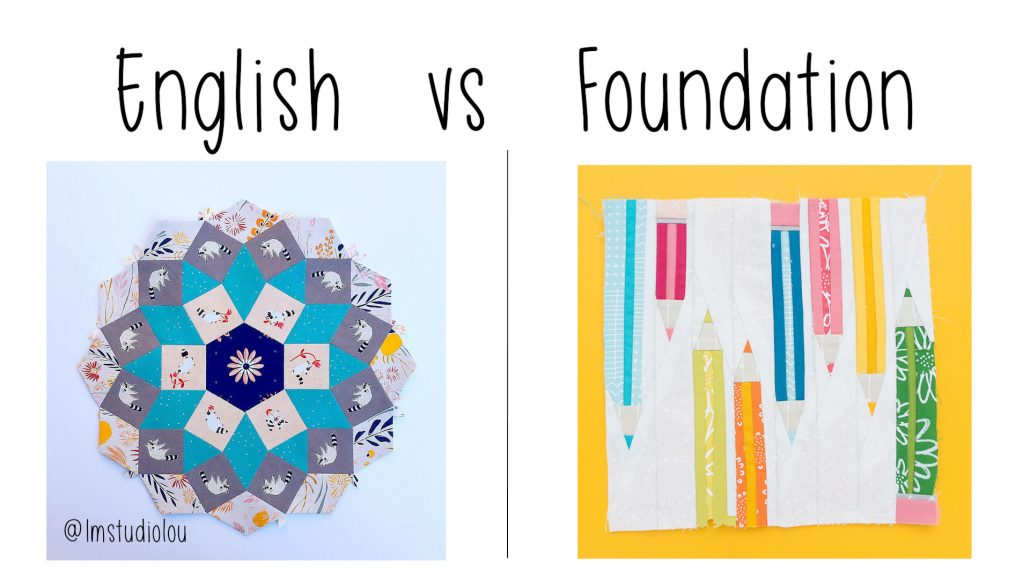 What Is The Difference Between Foundation Paper Piecing And English Paper Piecing Sugaridoo